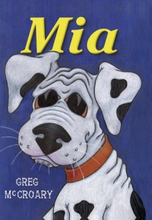 Mia - Greg McCroary