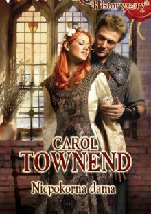 Niepokorna dama - Carol Townend