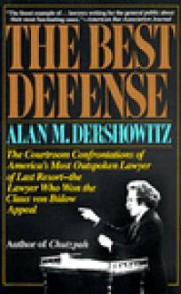 The Best Defense - Alan M. Dershowitz