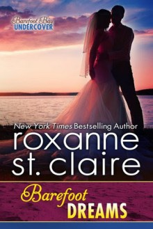 Barefoot Dreams - Roxanne St. Claire
