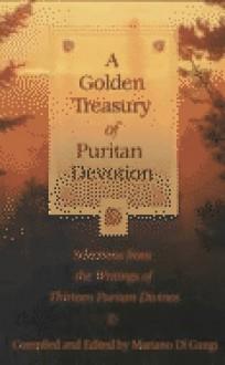 A Golden Treasury of Puritan Devotion - Mariano Di Gangi