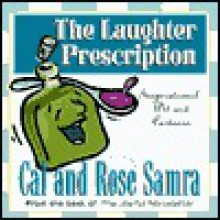 The Laughter Prescription (The Holy Humor Series) - Cal Samra, Rose Samra