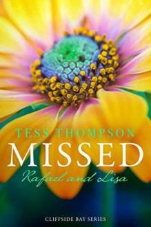 Missed: Rafael and Lisa (Cliffside Bay #6) - Tess Thompson