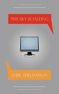 The Sky Is Falling - Sybil Williamson