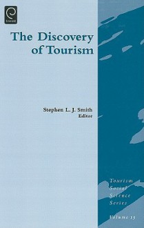 The Discovery of Tourism - Stephen Smith