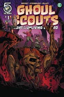 Ghoul Scouts Night of the Unliving Dead #1 CVR C - Steve Bryant