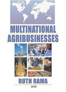 Multinational Agribusinesses - Ruth Rama