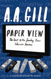 Paper View - A.A. Gill