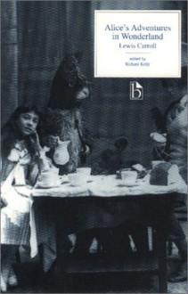 Alice's Adventures in Wonderland - Lewis Carroll, Richard Kelly