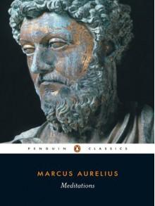 Meditations - Marcus Aurelius, Martin Hammond, Diskin Clay