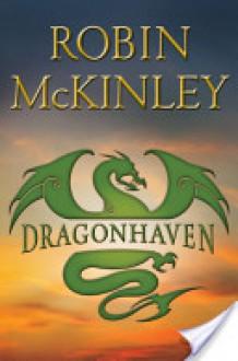 Dragonhaven - Robin McKinley
