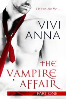 The Vampire Affair (Part One) - Vivi Anna
