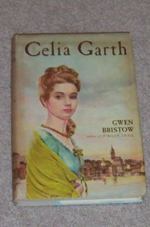 Celia Garth - Gwen Bristow