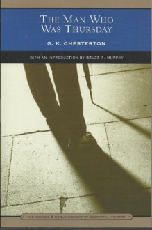 The Man Who Was Thursday (Barnes & Noble Library of Essential Reading) - G.K. Chesterton, Bruce F. Murphy