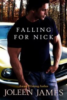 Falling For Nick - Joleen James