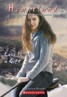 Love is a Gift - Lauren Brooke