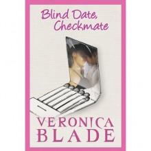 Blind Date, Checkmate (ebook) - Veronica Blade
