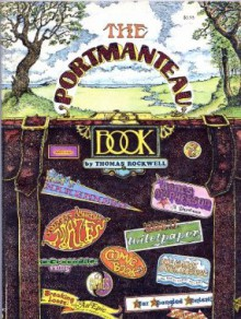 The Portmanteau Book - Thomas Rockwell