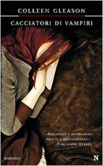 Cacciatori di vampiri - Colleen Gleason
