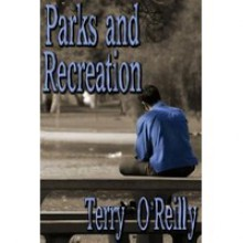 Parks and Recreation - Terry O'Reilly