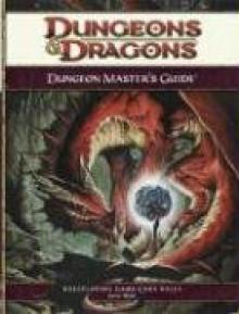 Dungeon Master's Guide: A 4th Edition Core Rulebook - Wizards RPG Team, Matt Sernett