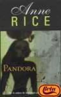 Pandora - Anne Rice