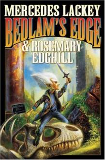 Bedlam's Edge - Mercedes Lackey, Rosemary Edghill