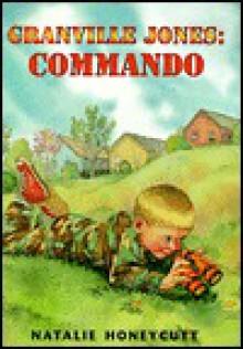 Granville Jones: Commando - Natalie Honeycutt
