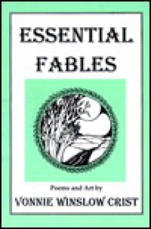 Essential Fables - Vonnie Winslow Crist