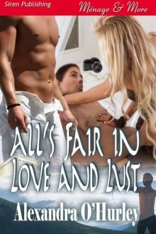 All's Fair in Love and Lust - Alexandra O'Hurley