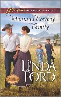 Montana Cowboy Family (Big Sky Country #2) - Linda Ford
