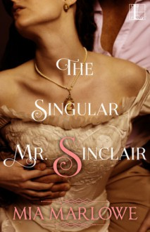 The Singular Mr. Sinclair - Mia Marlowe