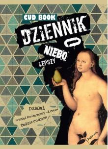 CUD BOOK. Dziennik o niebo lepszy - Dorota Paciorek