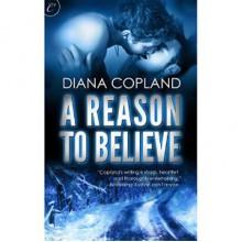 A Reason To Believe - Diana Copland,Jack LeFleur