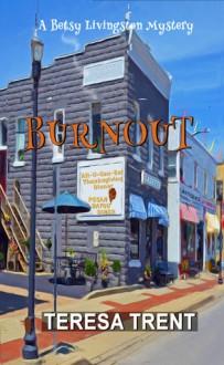 Burnout - Teresa Trent