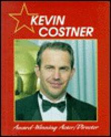 Kevin Costner - Abdo Publishing, Sue Hamilton