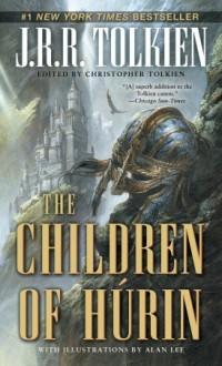 The Children of Húrin - Alan Lee, J.R.R. Tolkien, J.R.R. Tolkien