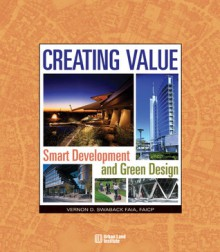 Creating Value - Vernon D. Swaback