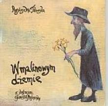 W malinowym dżemie - Franciszek Maśluszczak, Agnieszka Taborska