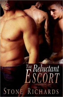The Reluctant Escort - Stone Richards