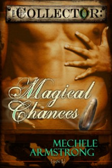 Magical Chances - Mechele Armstrong