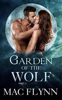 Garden of the Wolf #1 (BBW Werewolf / Shifter Romance) - Mac Flynn