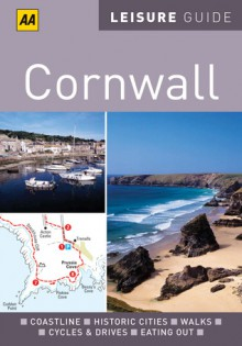 AA Leisure Guide Cornwall - A.A. Publishing