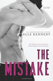 The Mistake (Off-Campus) (Volume 2) - Elle Kennedy