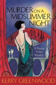 Murder on a Midsummer Night - Kerry Greenwood