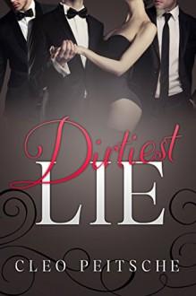 Dirtiest Lie (Executive Toy Book 5) - Cleo Peitsche