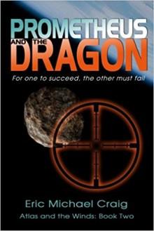Prometheus and the Dragon - Eric Michael Craig