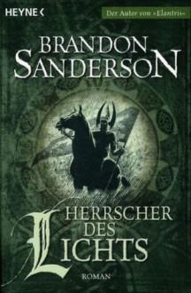 Herrscher des Lichts - Brandon Sanderson,Michael Siefener