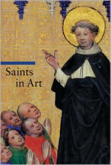 Saints in Art - Thomas Michael Hartmann, Stefano Zuffi, Rosa Giorgi
