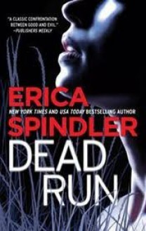 Dead Run - Erica Spindler